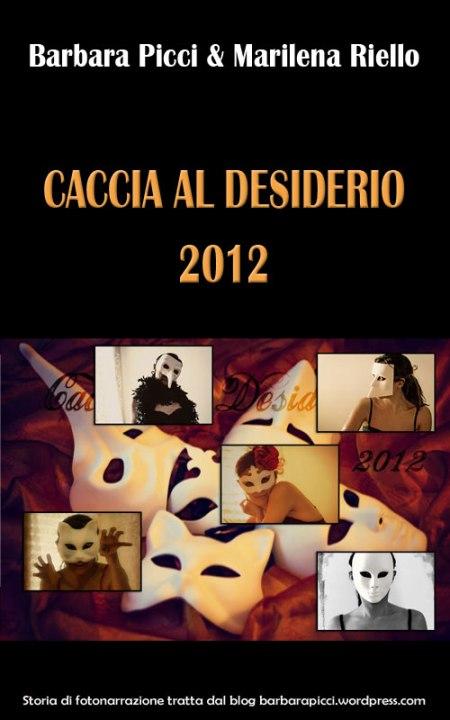 Caccia al Desiderio 2012 in ebook
