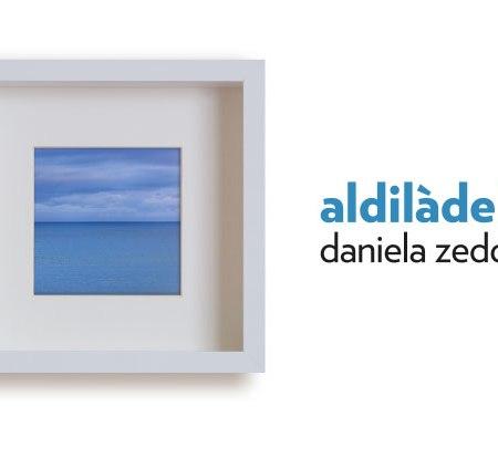 Daniela Zedda - aldilàdelmare