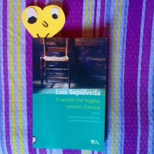 Sepùlveda - Il vecchio che leggeva romanzi d'amore