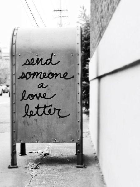 Send someone a love letter