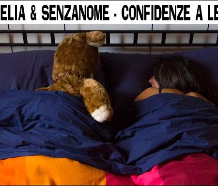 Clelia e SenzaNome - Confidenze a letto