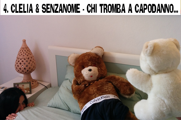 Clelia e SenzaNome - Chi tromba a Capodanno...