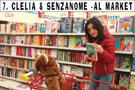 7. Clelia e SenzaNome - Al market