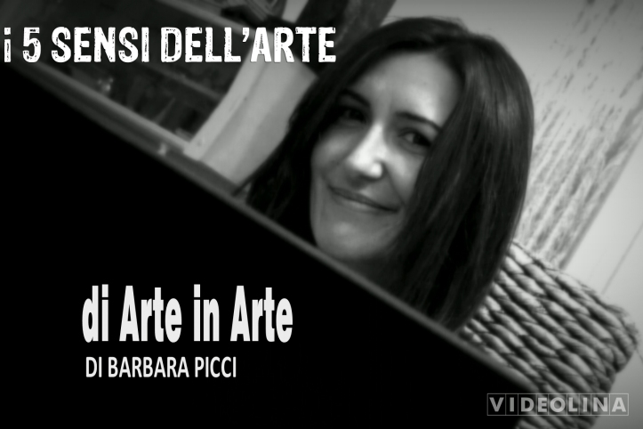 Di Arte in Arte di Barbara Picci
