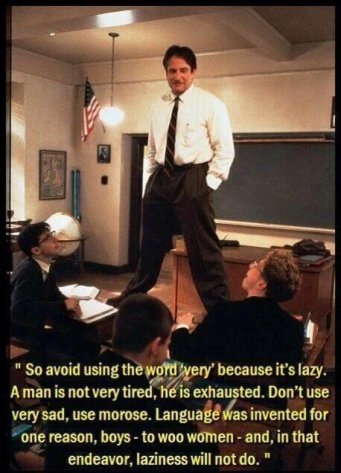 Use your words - Dead Poets Society
