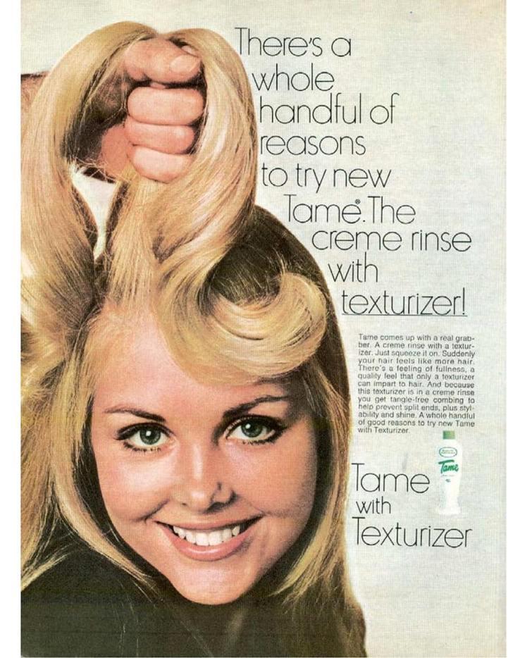 1970. C'è tutta una manciata di motivi per provare il nuovo prodotto Tame
