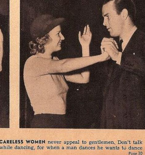 Una donna distratta non ha alcuna attrattiva su un gentiluomo. Non parlate mentre si balla: quando un uomo balla, vuole ballare