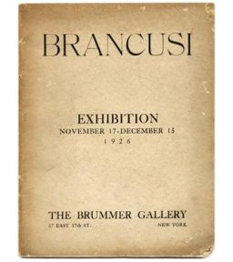 Constantine Brancusi Exhibition Catalog - The Brummer Gallery - New York, 1926