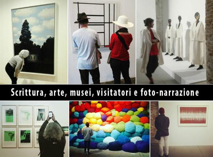 Scrittura, arte, musei, visitatori e foto-narrazione