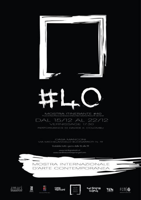 #40 - Mostra Internazionale d'arte contemporanea - Casa Manconi, Nuoro
