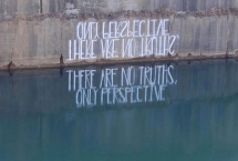 """There are no truths, only perspective"" by Hula"