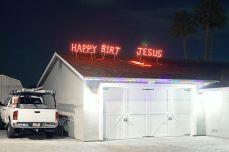Jesse Rieser, Happy Birt Jesus, Phoenix, AZ, 2011. Courtesy of the artist