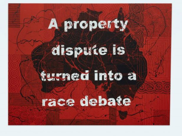 Richard Bell, A property dispute is turned into a race debate, 2019 acrylic on canvas180 x 240 cm, courtesy l'artista e PAC